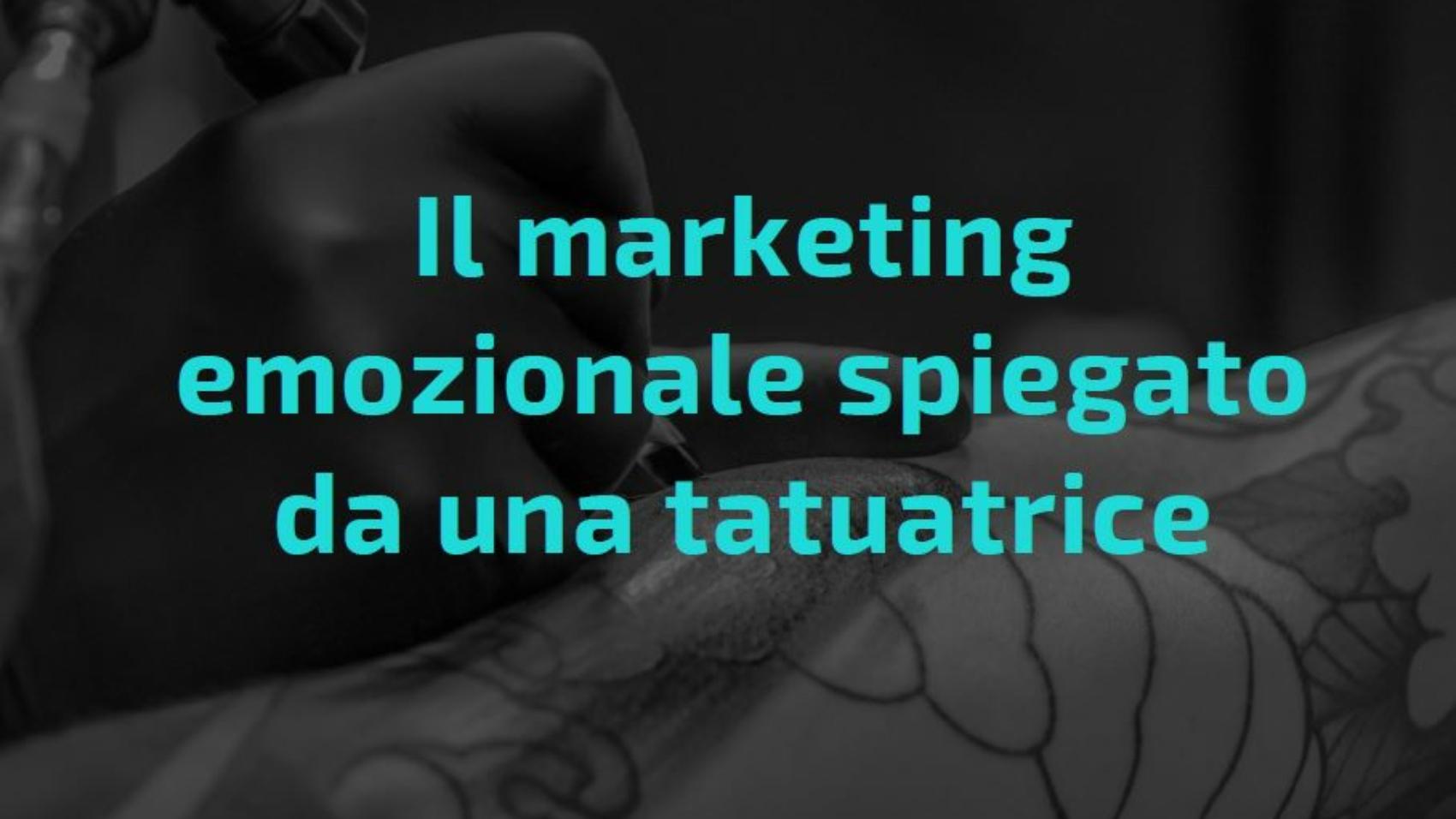 il marketing emozionale spiegato da una tatuatrice tattoo cover