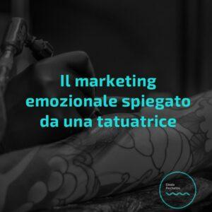 marketing emozionale spiegato da una tatuatrice